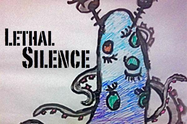 lethalsilence